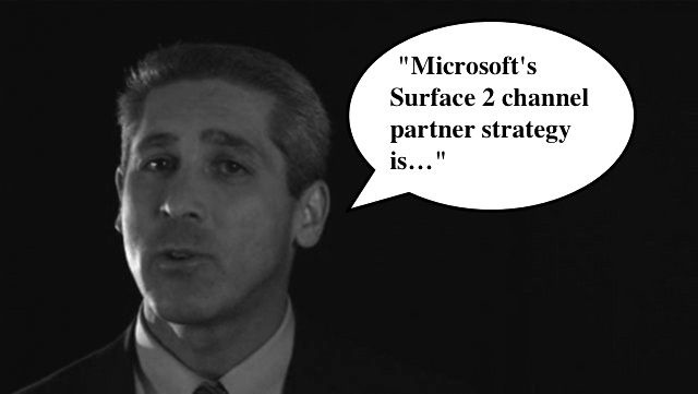 Microsoft Channel Chief Phil Sorgens one tweet about Surface 2 so far failed to mention partner program enhancements