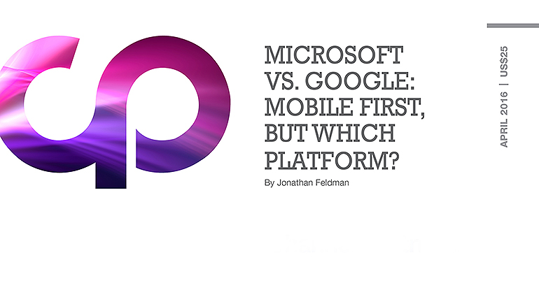 Microsoft vs. Google: Mobility First, but Which Platform?