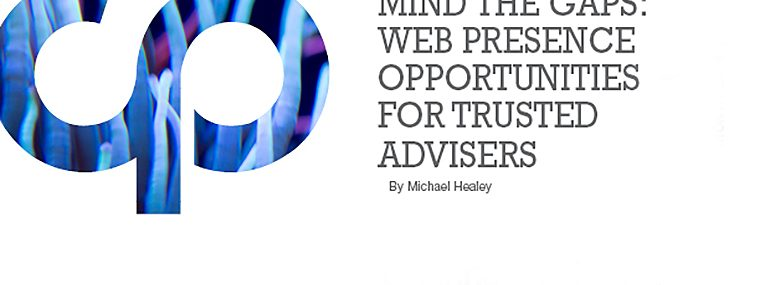Mind the Gaps: Web Presence Opportunities for Trusted Advisers