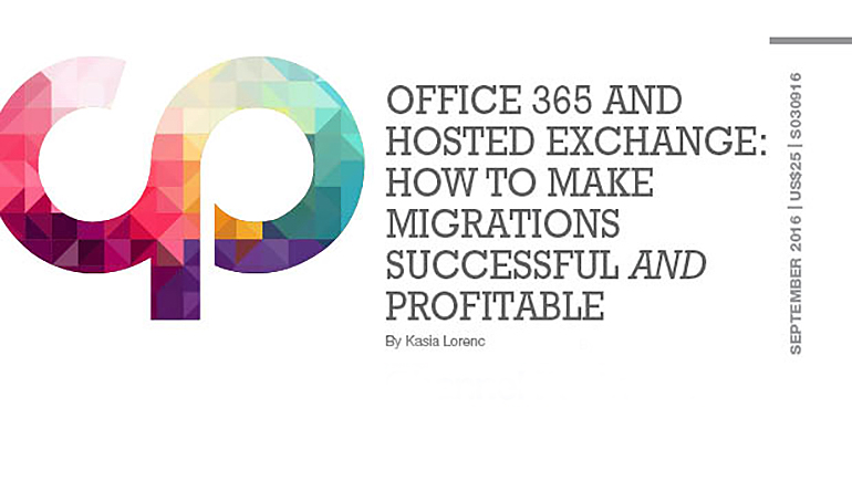 Office 365 and Hosted Exchange: How to Make Migrations Successful and Profitable