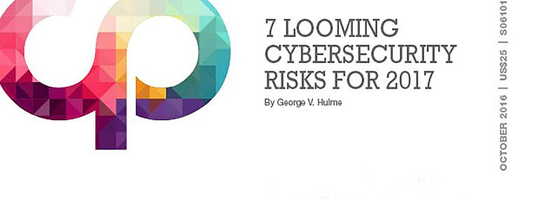 7 Looming Cybersecurity Risks for 2017