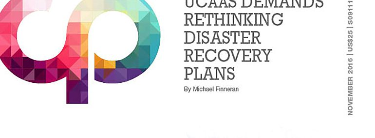 UC Demands Rethinking Disaster Recovery Plans
