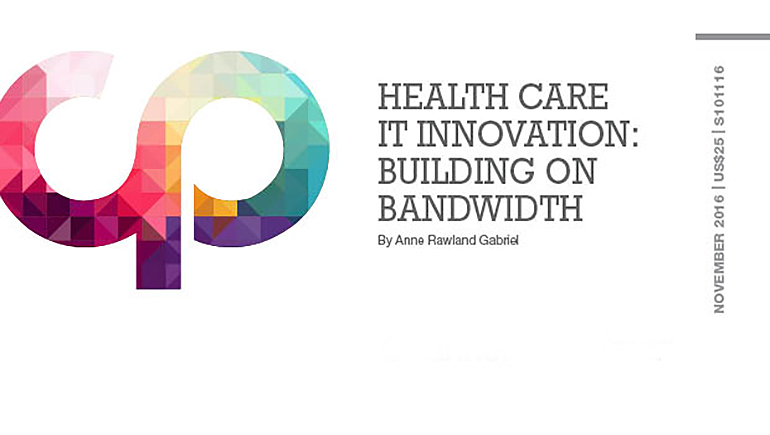 Health Care IT Innovations: Building on Bandwidth