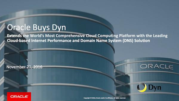 Oracle Buys Dyn Despite Massive Recent DDoS Attack