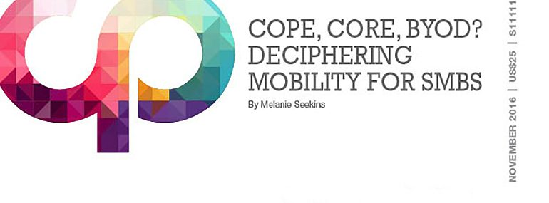 COPE, CORE, BYOD? Deciphering Mobility for SMBs