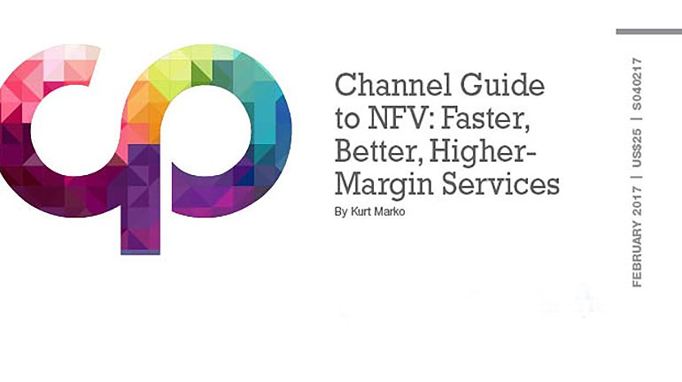 Channel Guide to NFV: Faster, Better, Higher-Margin Services