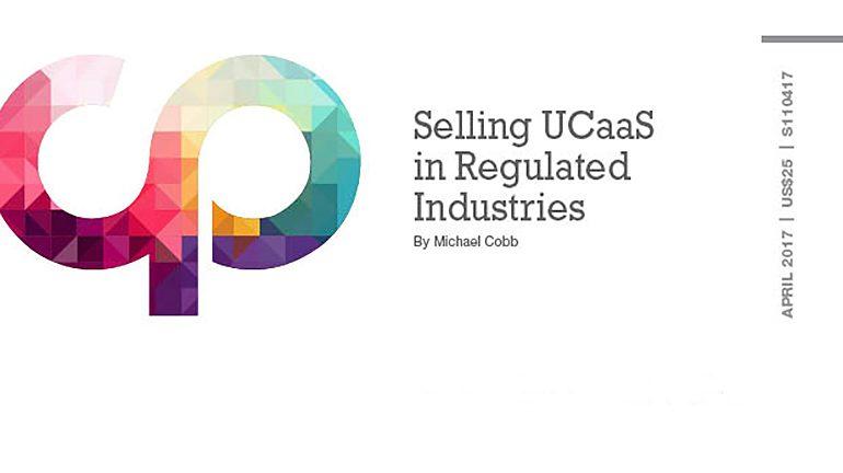Selling UCaaS in Regulated Industries