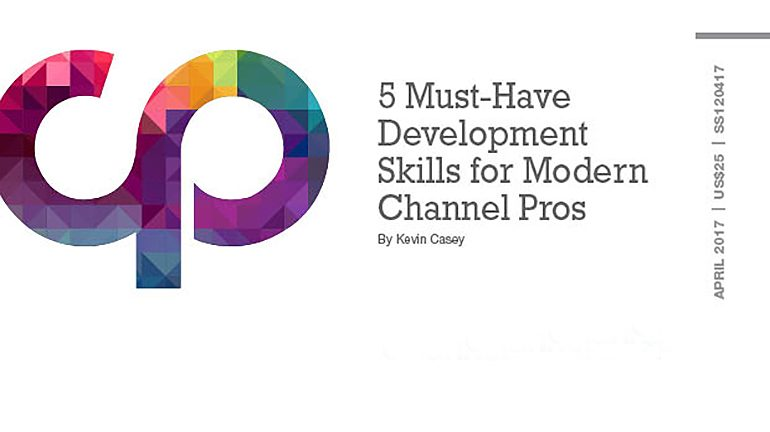 5 Must-Have Development Skills for Modern Channel Pros