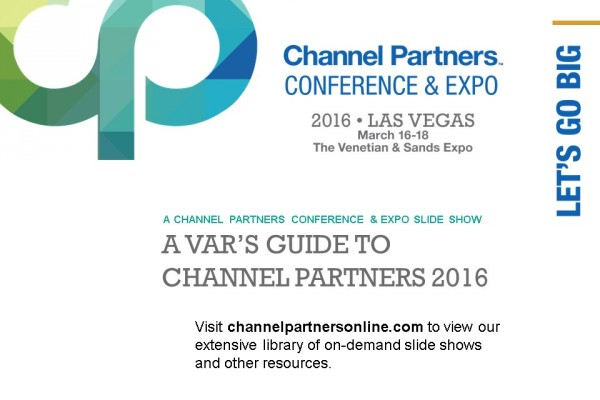 A VAR's Guide to Channel Partners 2016: Visit the Channel Partners Home Page
