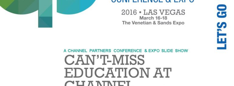 Can't Miss Education at Channel Partners