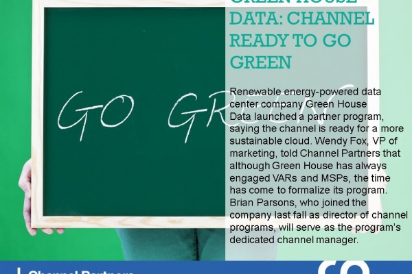 Channel Program Changes: Green House Data