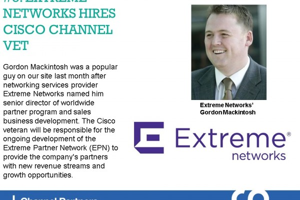 Top Stories in March: Extreme Networks Hires Mackintosh