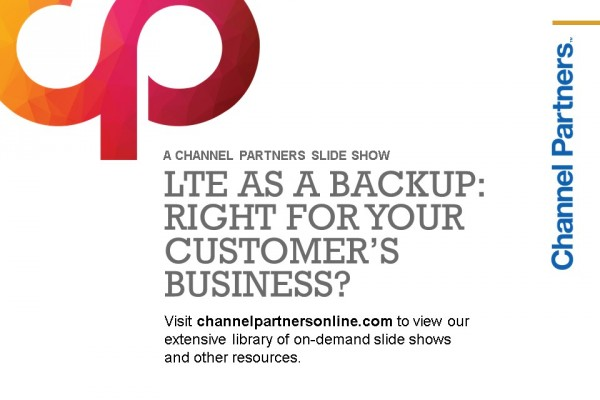LTE as a Backup: Visit the Channel Partners Home Page