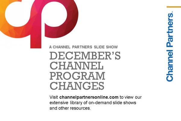 December's Channel Program Changes: Visit the Channel Partners Home Page