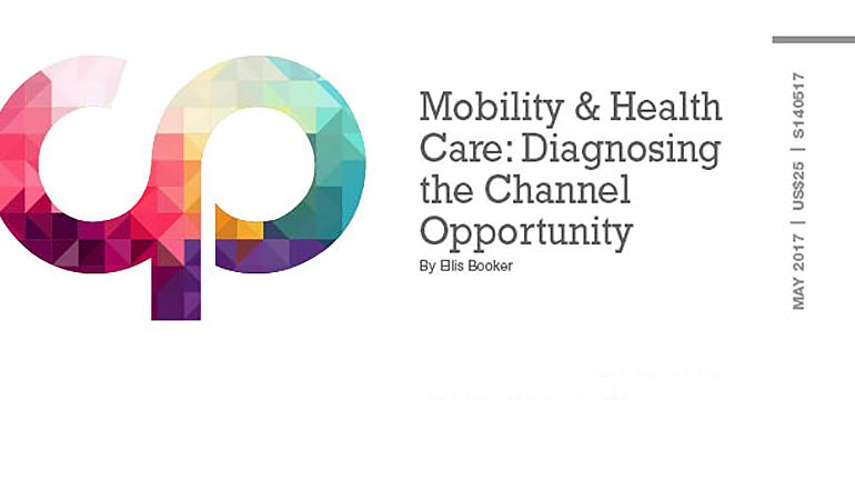 Mobility & Health Care: Diagnosing the Channel Opportunity