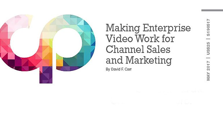 Making Enterprise Video Work for Channel Sales and Marketing