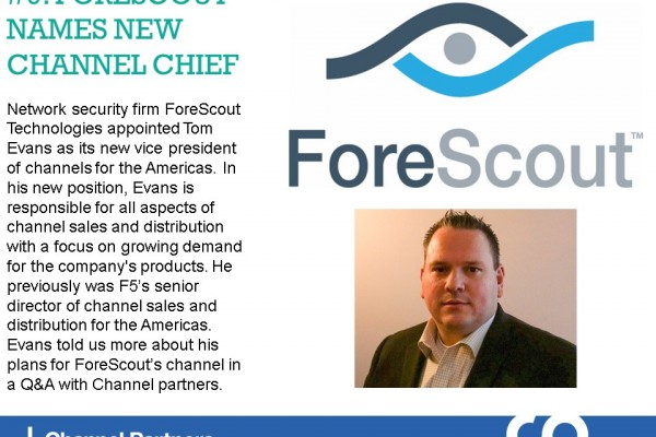 January's Top Stories: ForeScout's New Chief
