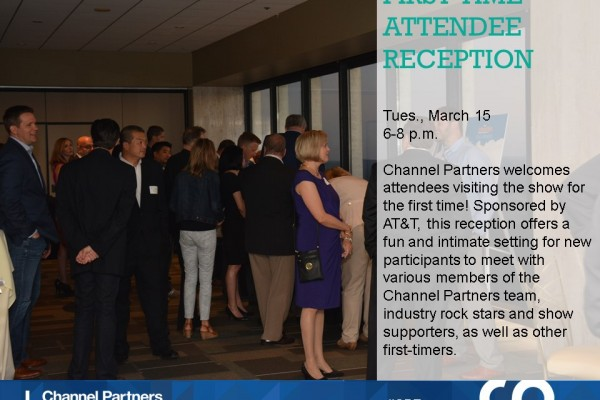 An Agent's Guide to Channel Partners 2016: First-Time Attendee Reception