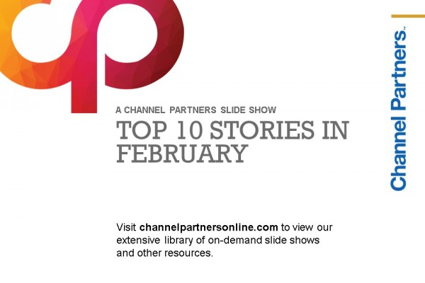 Top Stories in February: Visit the Channel Partners Home Page