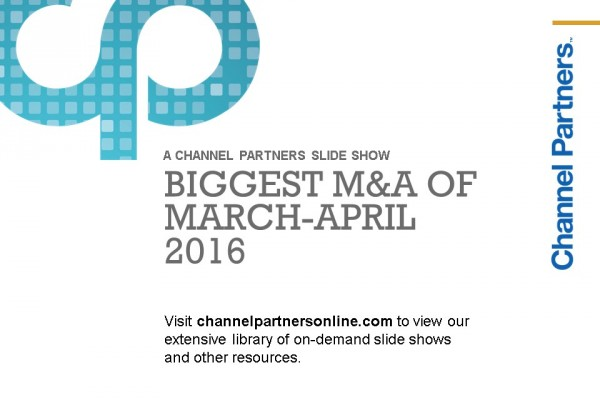 Biggest M&A of March-April: Visit the Channel Partners Home Page