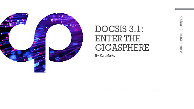 DOCSIS 3.1: Enter the Gigasphere