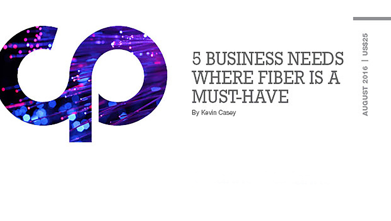 5 Business Needs Where Fiber Is a Must-Have