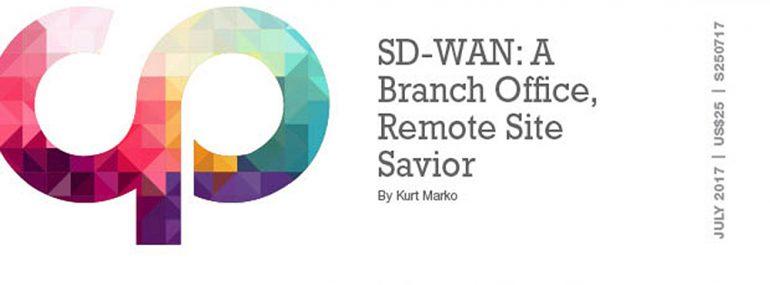SD-WAN: A Branch Office, Remote Site Savior