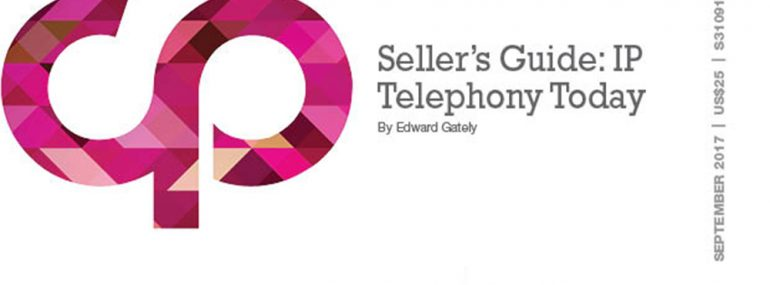 Seller's Guide: IP Telephony Today