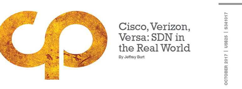 Cisco, Verizon, Versa: SDN in the Real World