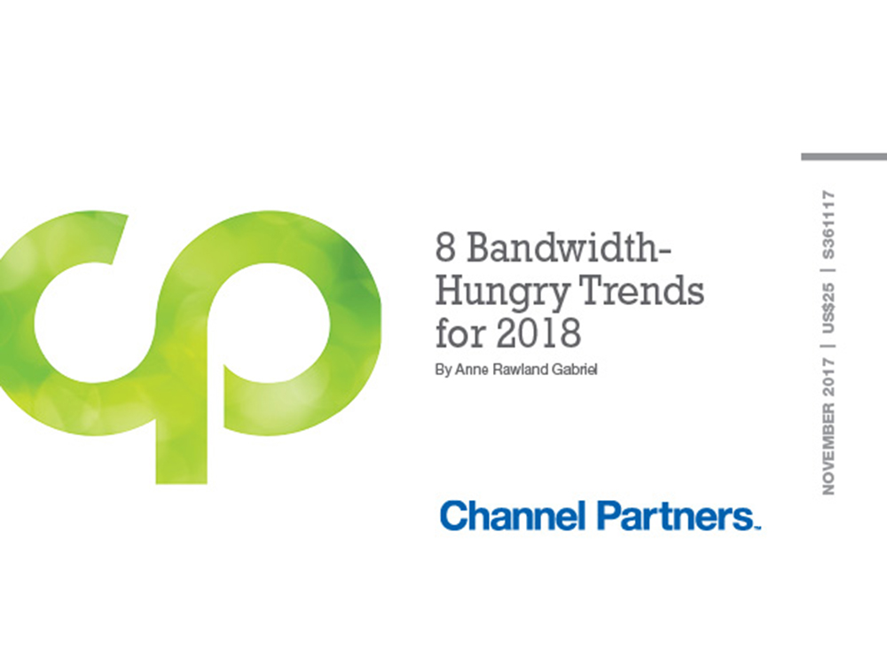 8 Bandwidth-Hungry Trends for 2018
