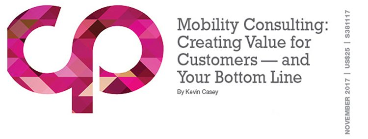 Mobility Consulting: Creating Value for Your Customer — and Your Bottom Line