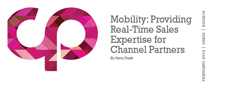 Mobility: Providing Real-Time Sales Expertise for Channel Partners
