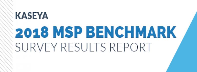 Kaseya 2018 MSP Benchmarking Survey
