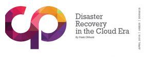 Disaster Recovery in the Cloud Era