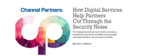How Digital Services Help Partners Cut Through the Security Noise
