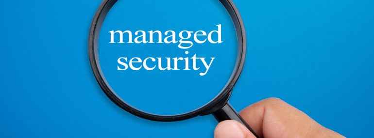 Focus on managed security