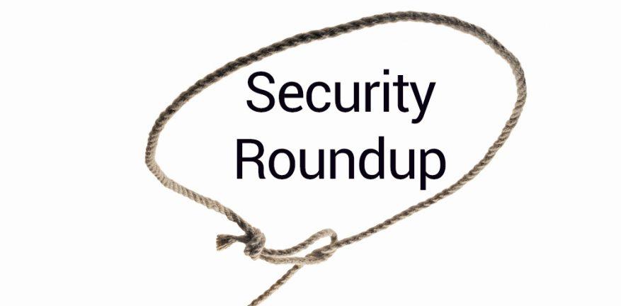 Security Roundup