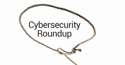 Cybersecurity Roundup
