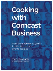 Cooking with Comcast Business