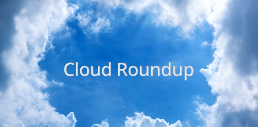 Cloud Roundup